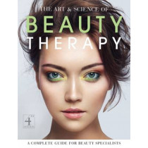 The Art and Science of Beauty Therapy: A Complete Guide for Beauty Specialists by Jane Foulston, 9781903348383