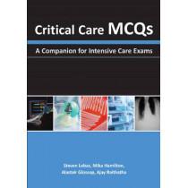 Critical Care MCQs: A Companion for Intensive Care Exams by Steven Lobaz, 9781903378991