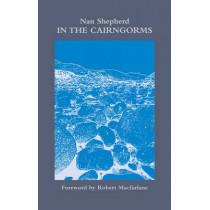 In The Cairngorms by Nan Shepherd, 9781903385333