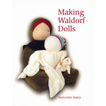 Making Waldorf Dolls by Maricristin Sealey, 9781903458587