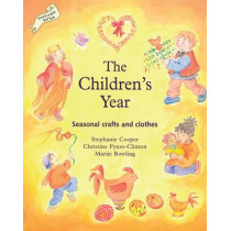 The Children's Year: Seasonal Crafts and Clothes by Stephanie Cooper, 9781903458594