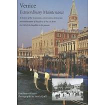 Venice: Extraordinary Maintenance, 9781903470121
