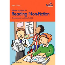 Brilliant Activities for Reading Non-Fiction: Comprehension Activities for 7-11 Year Olds by May Stevenson, 9781903853467
