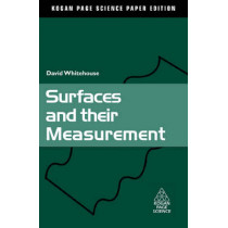 Surfaces and their Measurement by David J. Whitehouse, 9781903996607