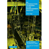 An Introduction to Rigging in the Entertainment Industry by Chris Higgs, 9781904031123