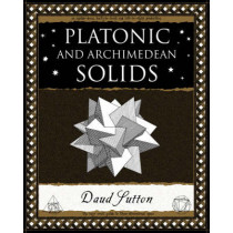 Platonic and Archimedean Solids by Daud Sutton, 9781904263395