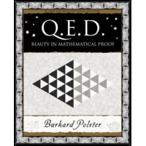 QED: Beauty in Mathematical Proof (Q.E.D.) by Burkard Polster, 9781904263500