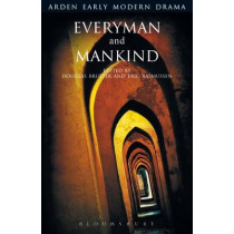 Everyman and Mankind by Douglas Bruster, 9781904271628