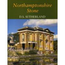 Northamptonshire Stone by Diana Sutherland, 9781904349174