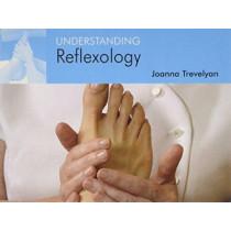 Understanding Reflexology by Joanna Trevelyan, 9781904439318