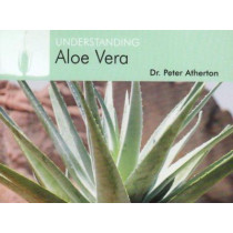 Understanding Aloe Vera by Peter Atherton, 9781904439332