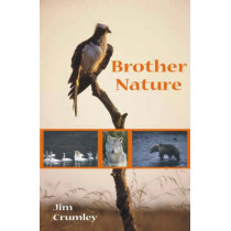 Brother Nature by Jim Crumley, 9781904445340