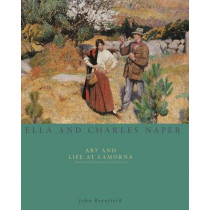 Ella and Charles Naper and the Lamorna Artists by John Branfield, 9781904537045