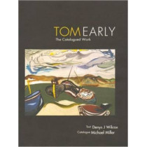 Tom Early: The Catalogued Work by Denys J. Wilcox, 9781904537236