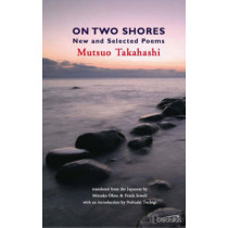 On Two Shores by Mutsuo Takahashi, 9781904556497