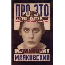 Pro Eto: That'S What by Vladimir Mayakovsky, 9781904614319
