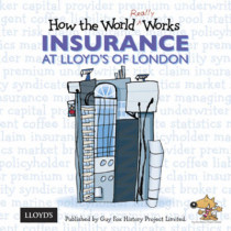 How the World Really Works: Insurance at Lloyd's of London by Guy Fox, 9781904711124