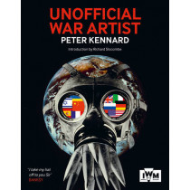 Unofficial War Artist by Peter Kennard, 9781904897712
