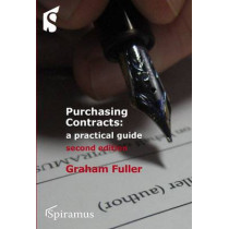 Purchasing Contracts: A Practical Guide by Graham Fuller, 9781904905691