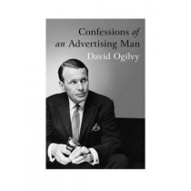 Confessions Of An Advertising Man by David Ogilvy, 9781904915379