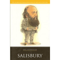 Lord Salisbury by Eric Midwinter, 9781904950547