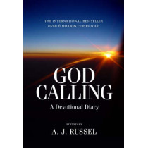 God Calling: A Devotional Diary by A.J. Russell, 9781905047420