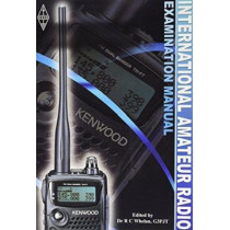 International Amateur Radio Examination Manual, 9781905086139