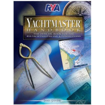 RYA Yachtmaster Handbook by James Stevens, 9781905104956
