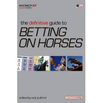 The Definitive Guide to Betting on Horses by Nick Pulford, 9781905156962