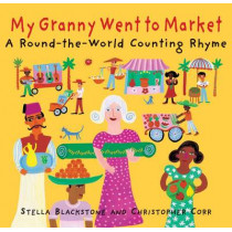 My Granny went to Market by Stella Blackstone, 9781905236626