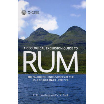 Geological Excursion Guide to Rum: The Paleocene Igneous Rocks of the Isle of Rum, Inner Hebrides by C.H. Emeleus, 9781905267224