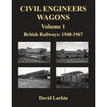 Civil Engineers Wagons: v. 1: British Railways, 1948-1967 by David Larkin, 9781905505234