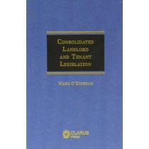 Consolidated Landlord and Tenant Legislation by Mark O' Riordan, 9781905536078