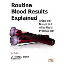 Routine Blood Results Explained by Andrew D. Blann, 9781905539888