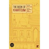 The Book of Khartoum: A City in Short Fiction by Ahmed Al-Malik, 9781905583720