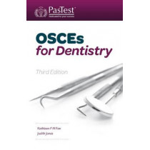 OSCEs for Dentistry by Kathleen F. M. Fan, 9781905635849