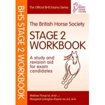 BHS Workbook: Stage 2: A Study and Revision Aid for Exam Candidates by Melissa Troup, 9781905693238