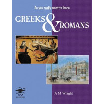 Greeks and Romans by A. M. Wright, 9781905735433
