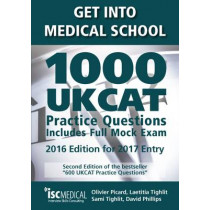 Get into Medical School - 1000 UKCAT Practice Questions. Include Full Mock Exam by Olivier Picard, 9781905812189