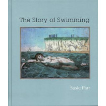 The Story of Swimming by Susie Parr, 9781905928071