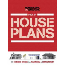 """Book of Houseplans, Homebuilding & Renovating: 330 Stunning UK Designs from Traditional to Contemporary by """"Homebuilding & Renovating Magazine"""", 9781905959259"""