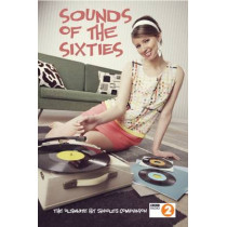 Sounds Of The Sixties: The Ultimate Sixties Music Companion by Phil Swern, 9781905959785