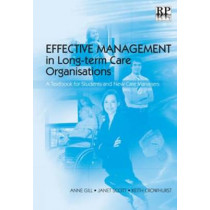 Effective Management in Long-term Care Organisations: A Textbook for Students and New Care Managers by Janet Scott, 9781906052027