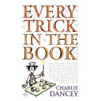 Every Trick in the Book by Charlie Dancey, 9781906069070