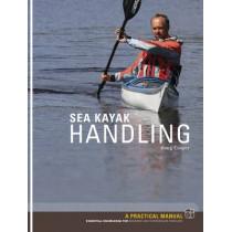 Sea Kayak Handling: A Practical Manual, Essential Knowledge for Beginner and Intermediate Paddlers by Doug Cooper, 9781906095185