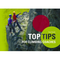 Top Tips for Climbing Coaches by Paul Smith, 9781906095208