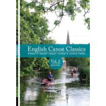 English Canoe classics: Twenty-eight great Canoe & Kayak trips: v.2: South by Eddie Palmer, 9781906095413