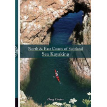 North & East coasts of Scotland sea kayaking by Doug Cooper, 9781906095444