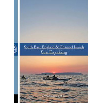 South East England & Channel Islands Sea Kayaking by Derek Hairon, 9781906095505