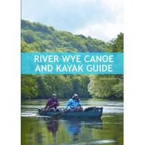 River Wye Canoe & Kayak Guide by Mark Rainsley, 9781906095512